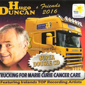 Hugo Duncan Trucking For Cancer Marie Curie 2016 CD
