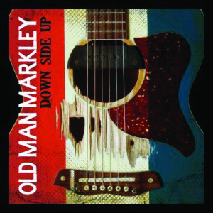 Old-Man-Markley-Down-Side-Up-300x300