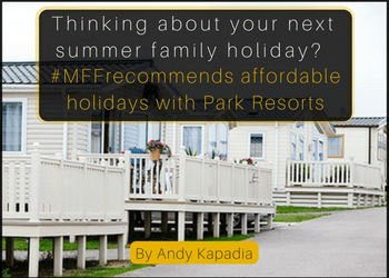 copy-of-thinking-about-your-next-summer-family-holiday-mffrecommends-affordable-holidays-with-park-resorts
