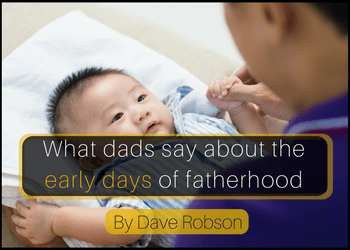 what-dads-say-about-the-early-days-of-fatherhood-3