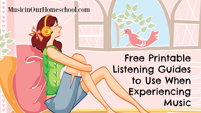 Free Printable Listening Guides to Use When Experiencing Music