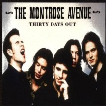 The Montrose Avenue - Thirty Days Out