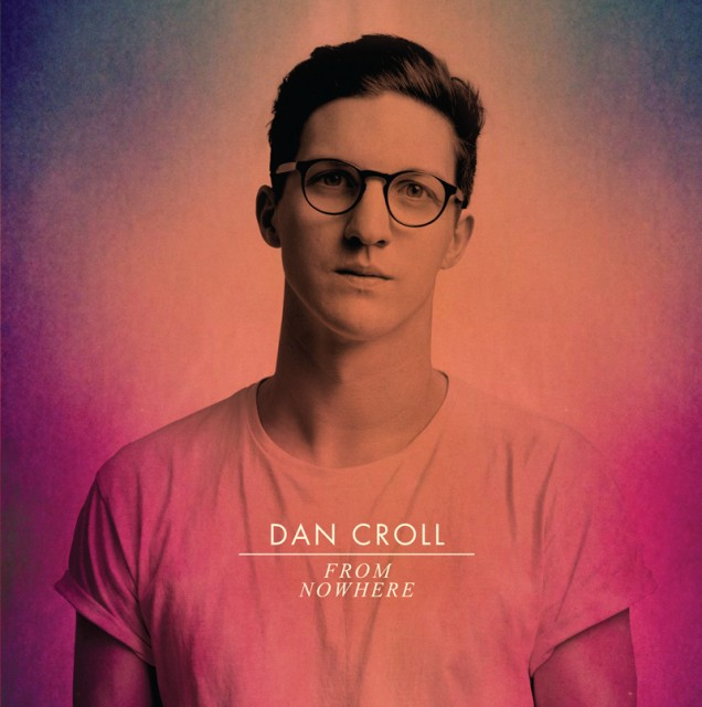 dan-croll-from-nowhere-single-cover