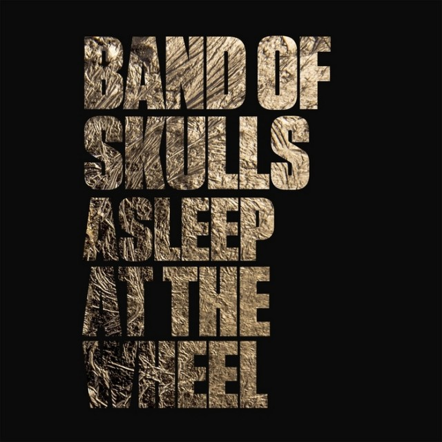 band-of-skulls-asleep-at-the-wheel-single
