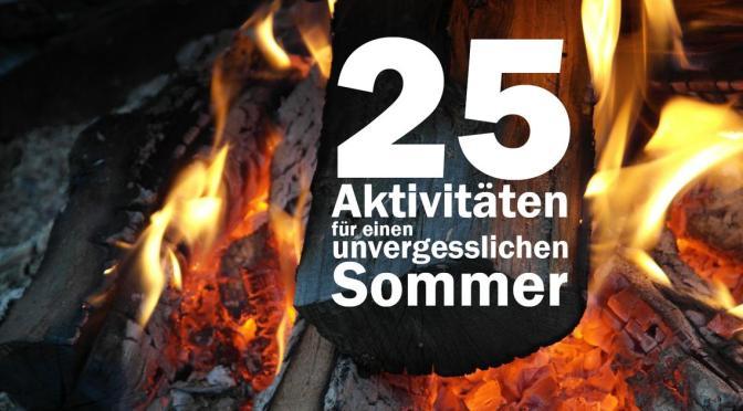 25 Aktivitäten für den Sommer