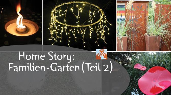 Home Story: Unser Familien-Garten – revisited (Teil2)