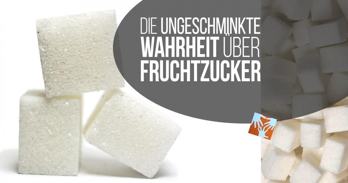 Zuckerfrei - die ungeschminkte Wahrheit über Fruchtzucker