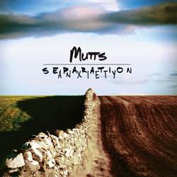 Mutts - Separation Anxiety LP Releases