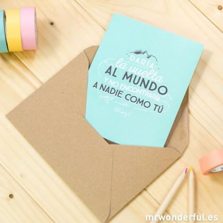 mrwonderful_8436547189243-felicitacion_16a-felicitaciones-daria-la-vuelta-al-mundo-y-no-encontrar_a-a-nadie-como-tu-cast-17