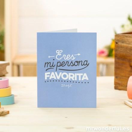 mrwonderful_8436547189250-felicitacion_17a-felicitaciones-eres-mi-persona-favorita-cast-1