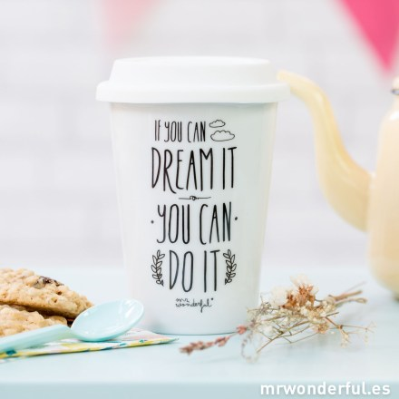 Taza take away Mr.Wonderful If you can dream it you can do it