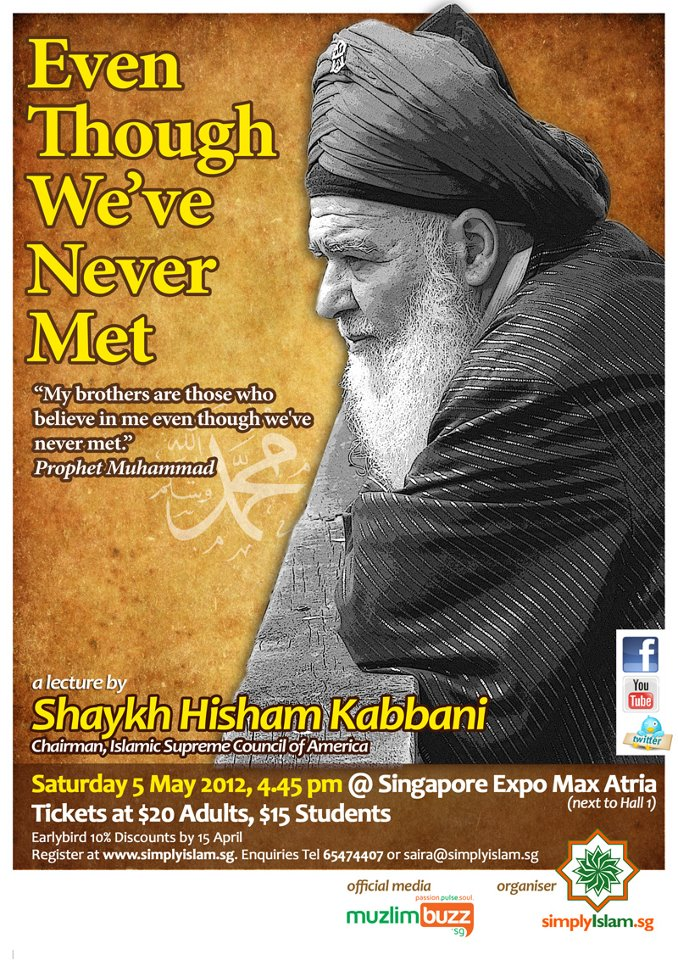 "Event Review: ""Even Though We've Never Met"" by Shaykh Hisham Kabbani"