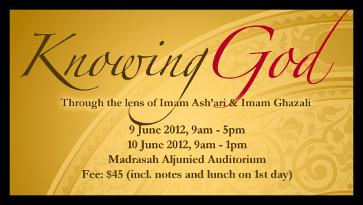 Event Review: Knowing God through the Lens of Imam Ashari & Imam Ghazali