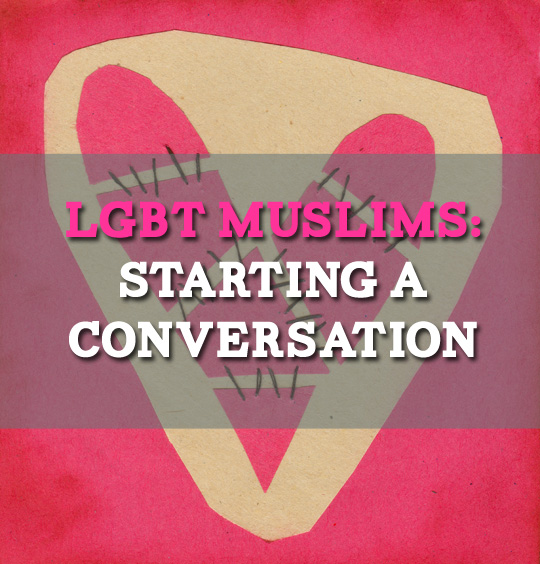 LGBT Muslims: Starting a Conversation