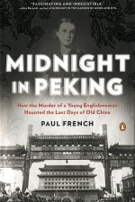REVIEW: MIDNIGHT IN PEKING by Paul French