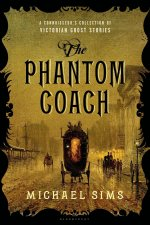 REVIEW: THE PHANTOM COACH by Michael Sims
