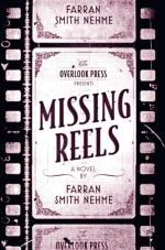 ACCENT: MISSING REELS by Farran Smith Nehme