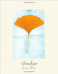 Ginkgo the Tree that Time Forgot by Peter Crane