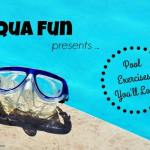 Aqua-Fun-Pool-Exercises Lose Weight, Feel Great
