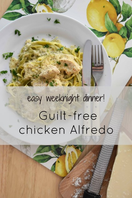 Easy Weeknight Dinner: No-Guilt Creamy Chicken Alfredo