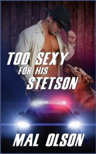 toosexy cover 188x300 CBLS Promotions: Too Sexy For His Stetson by Mal Olson Book Tour/Giveaway (Ends 7/21) WW