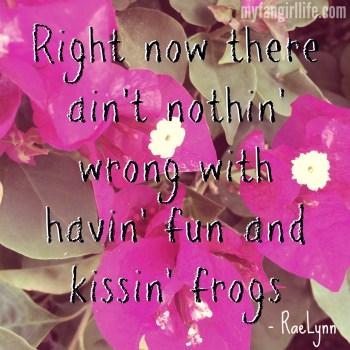 Kissin Frogs Raelynn 1