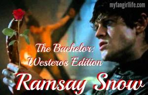 Bachelor Westros Edition - Ramsay Snow Bolton