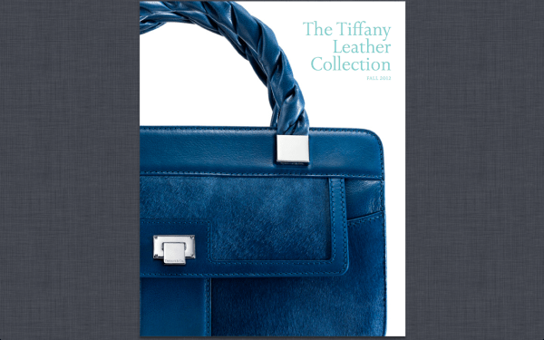 Tiffany 2012 Fall Collection1 Tiffany & Co. Fall 2012 Leather Collection