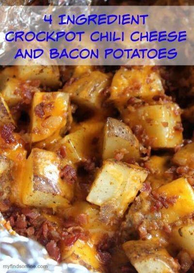 4 Ingredient Crockpot Chili Cheese and Bacon Potatoes