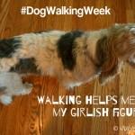 My 2 Favorite Benefits Of Walking #DogWalkingWeek