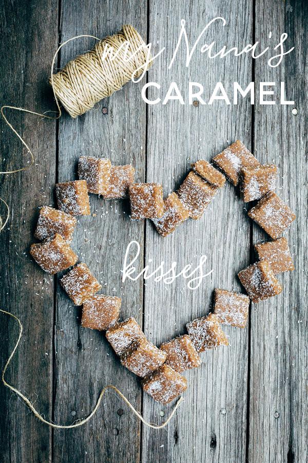 Nana's Sweet Caramel Kisses Recipe