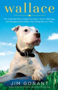 wallace the pit bull foundation, rescue dog, pit bull, roo yori, jim gorant