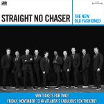 Win Tickets for Two to Straight No Chaser in Atlanta! #TheNewOldFashioned