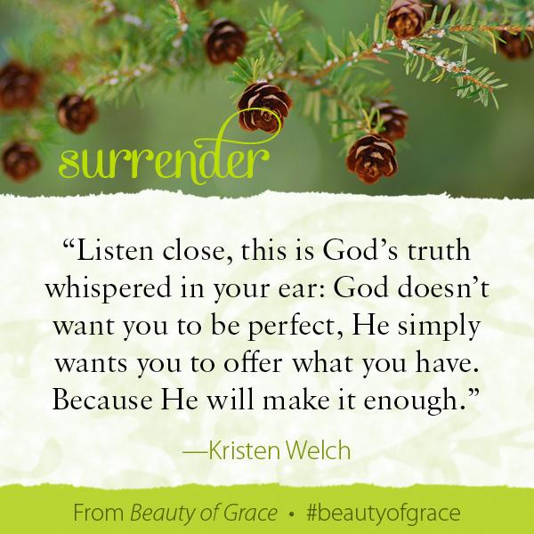 Kristen Welch The Beauty of Grace #beautyofgrace