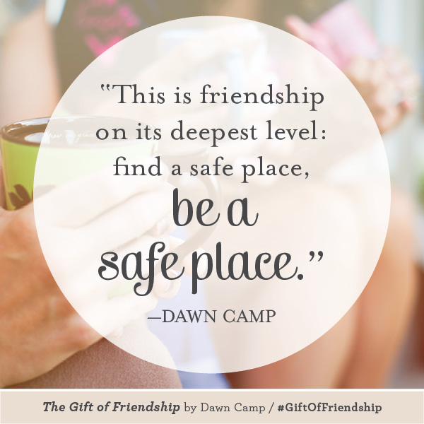 Dawn Camp The Gift of Friendship #GiftofFriendship