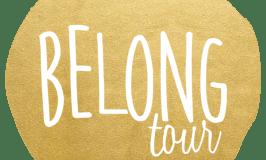 Belong Tour