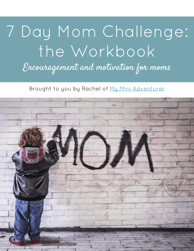 7 Day Mom Challenge