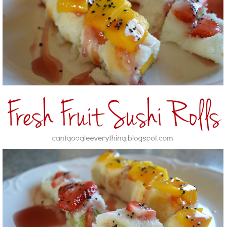 Fruit Sushi Recipe!