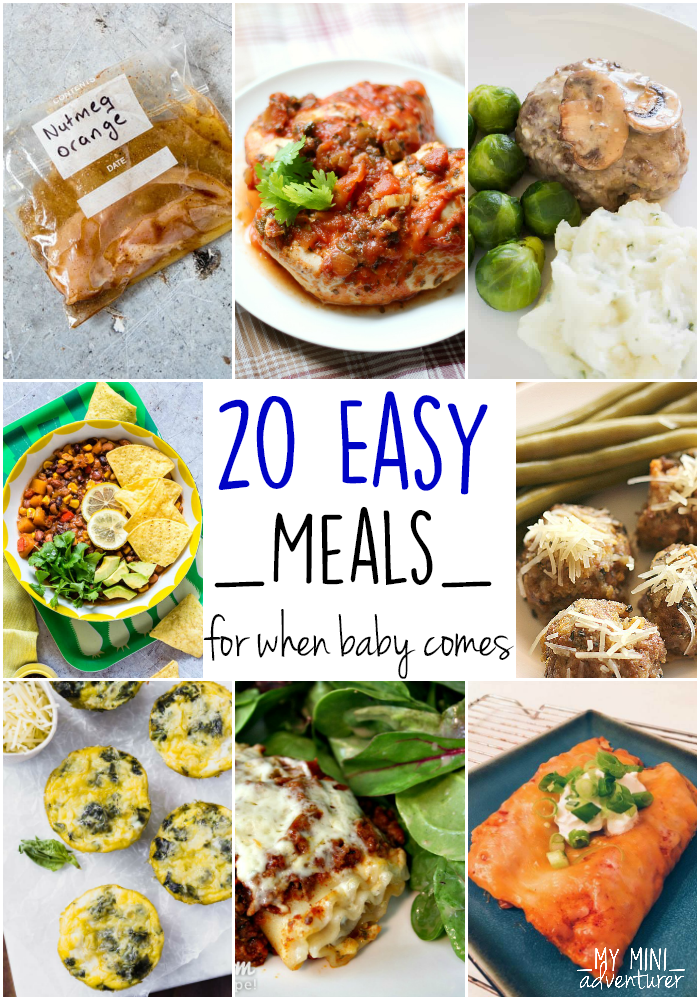 20 Easy Meals for when baby comes