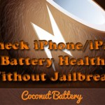 Easy Trick to Check iPhone Battery Health Without Jailbreak