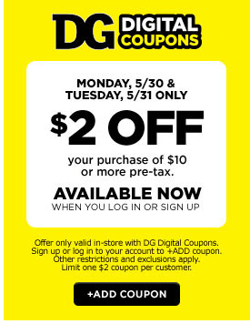 New $2.00 off $10 Purchase at Dollar General Coupon (5/30 - 5/31 Only)