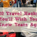 20 Travel Hacks to Save Time and Money on Your Next Trip
