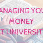 Managing your money at university