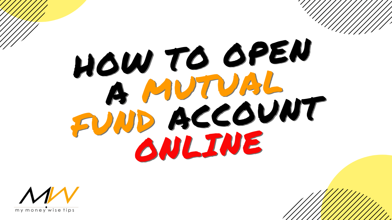 open a mutual fund account