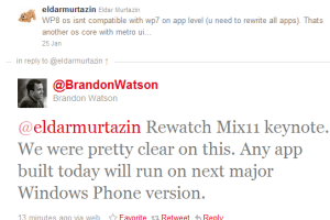WP7 apps compatible with WP8 says Brandon Watson.