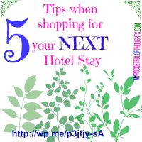 5 Tips when #SHOPPING For Your NEXT Hotel Stay
