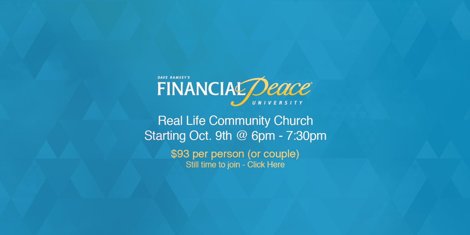 Financial Peace University at Real Life Community Church starting October 9th at 6pm