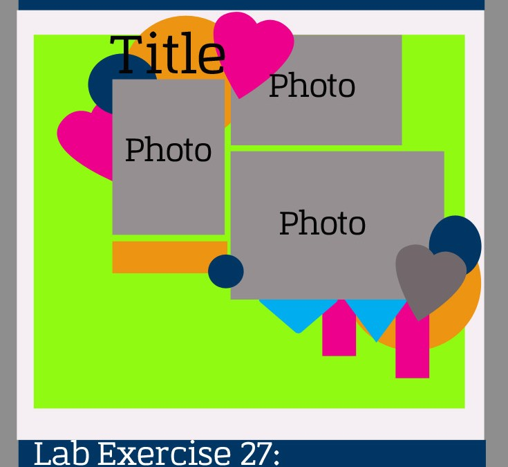 Lab Exercise 27: Reverse Engineering a Scrapbook Sketch