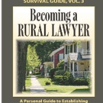 Bruce Cameron's Book, Becoming a Rural Lawyer and the Benefits of Small Town Practice