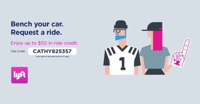 The code CATHY825357 will get you up to $50 in LYFT ride credit.